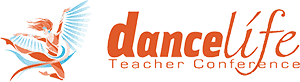 Dance Life Teacher Conference 2018